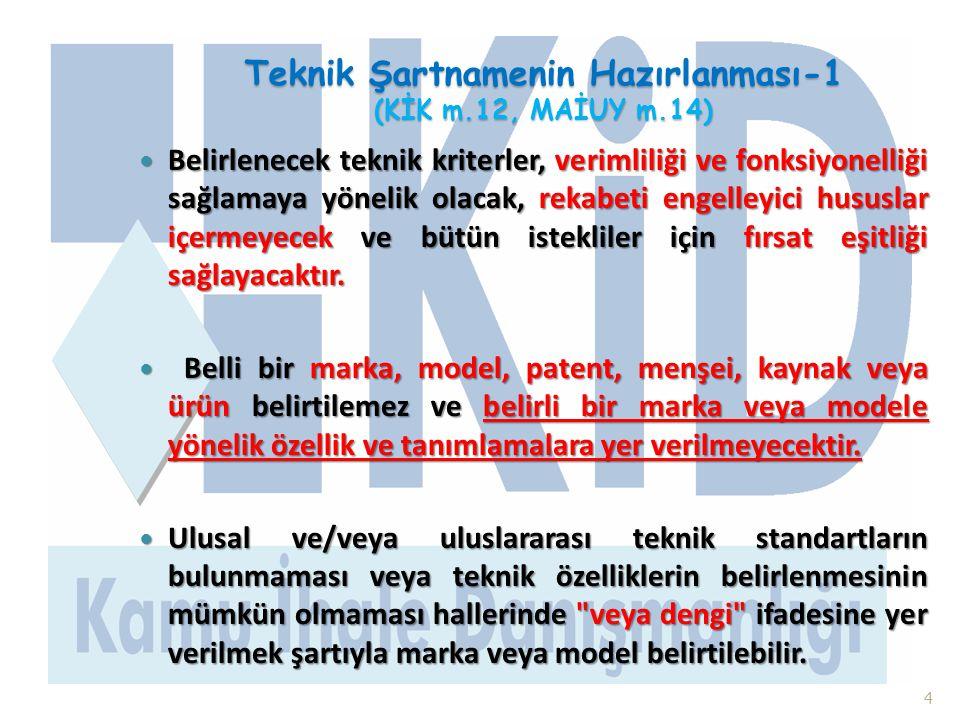 Teknik Şartnamenin Hazırlanması-1 (KİK m.12, MAİUY m.14)