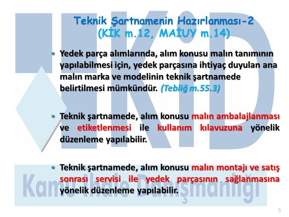 Teknik Şartnamenin Hazırlanması-2 (KİK m.12, MAİUY m.14)