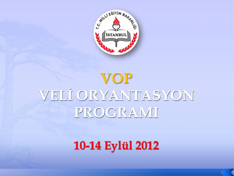 VOP VELİ ORYANTASYON PROGRAMI 10-14 Eylül 2012