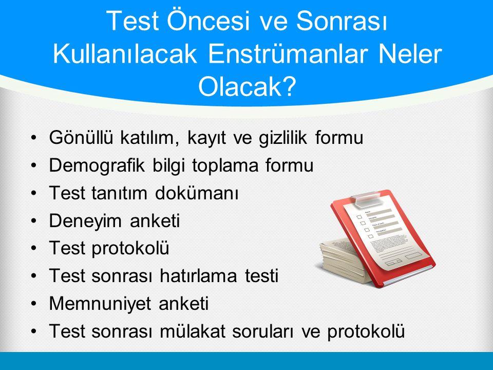 Test Öncesi ve Sonrası Kullanılacak Enstrümanlar Neler Olacak