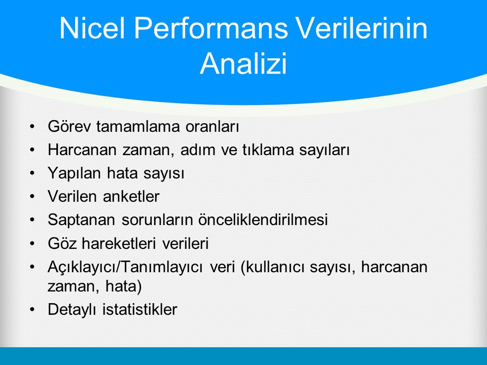 Nicel Performans Verilerinin Analizi