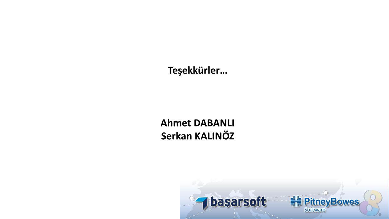 Teşekkürler… Ahmet DABANLI Serkan KALINÖZ