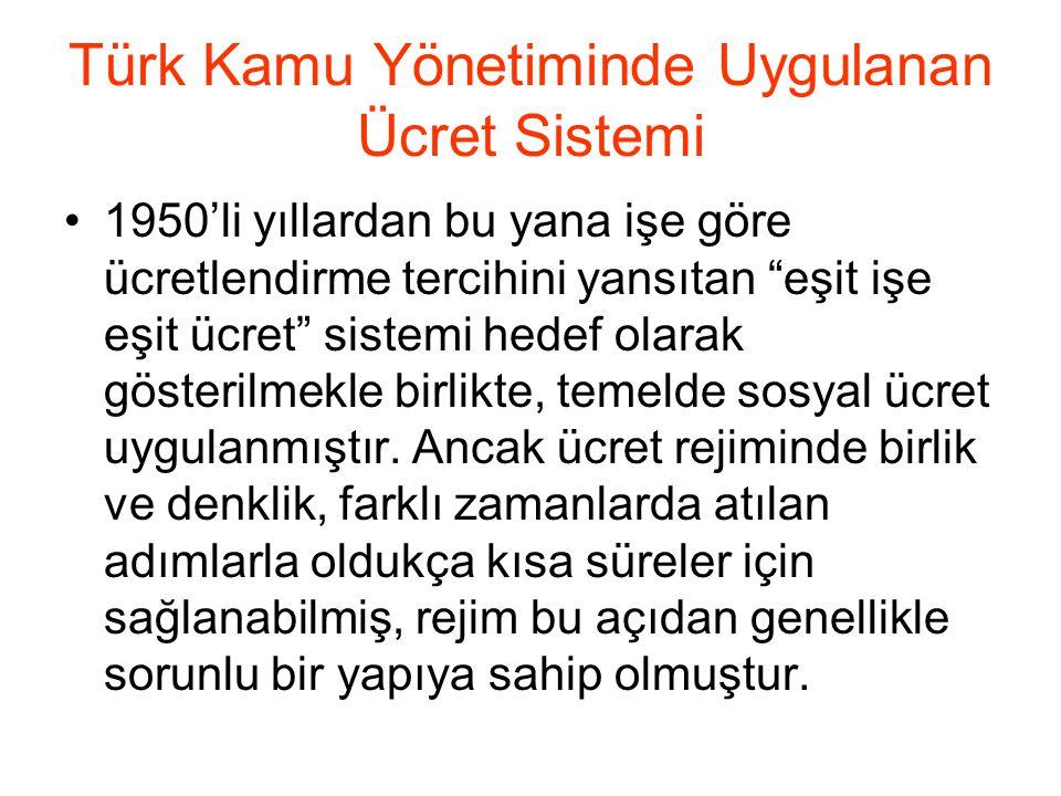Türk Kamu Yönetiminde Uygulanan Ücret Sistemi