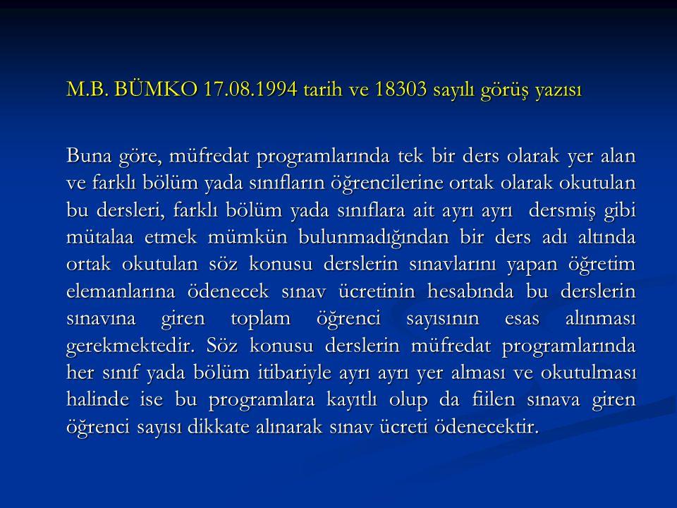 M.B. BÜMKO 17.08.1994 tarih ve 18303 sayılı görüş yazısı