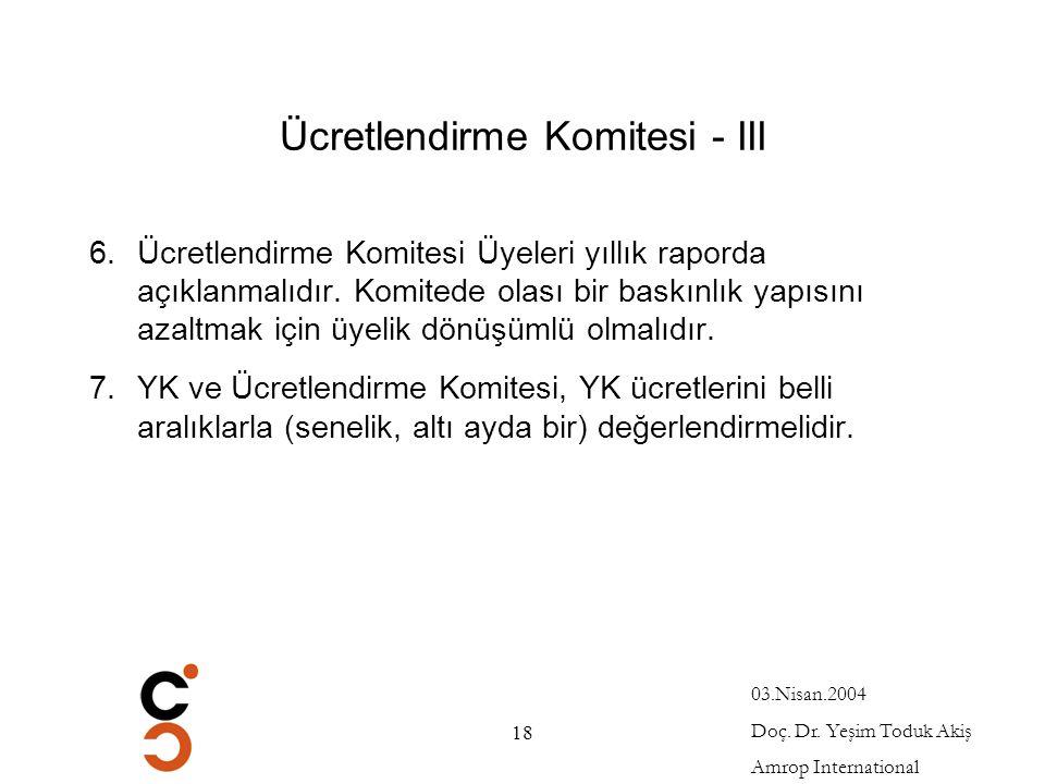 Ücretlendirme Komitesi - III