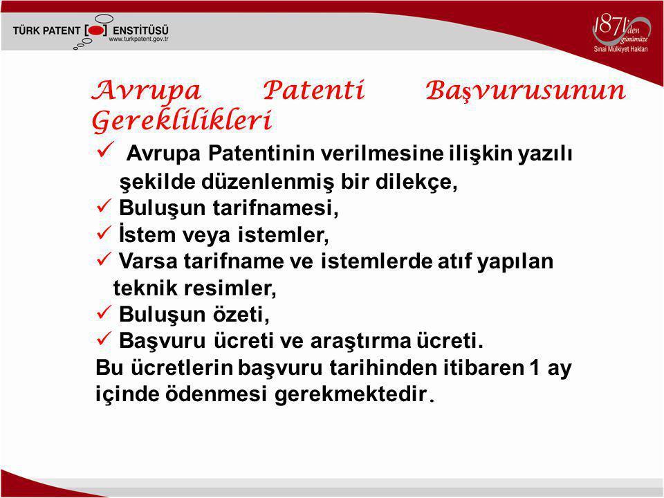Avrupa Patenti Başvurusunun Gereklilikleri