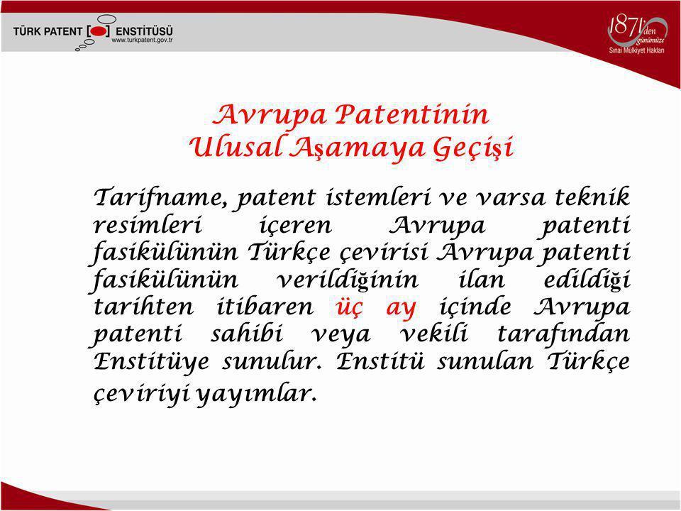 Avrupa Patentinin Ulusal Aşamaya Geçişi