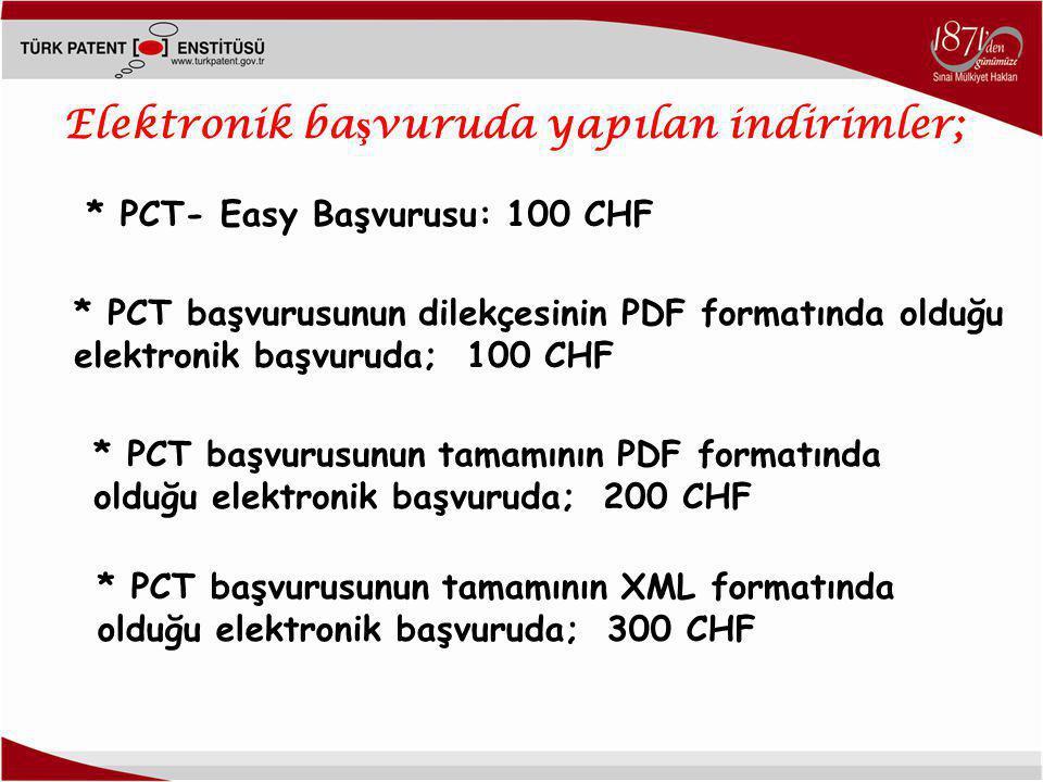 Elektronik başvuruda yapılan indirimler;