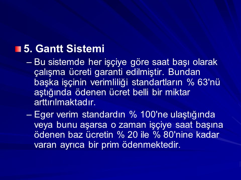 5. Gantt Sistemi