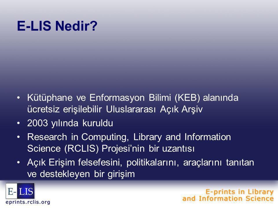 E-LIS Nedir Kütüphane ve Enformasyon Bilimi (KEB) alanında ücretsiz erişilebilir Uluslararası Açık Arşiv.