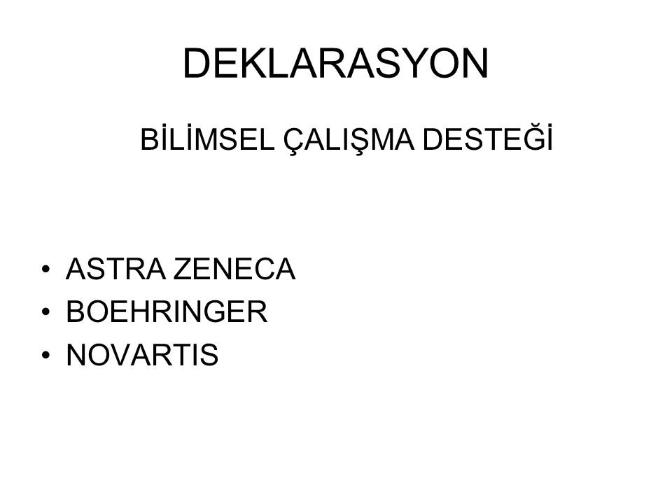 DEKLARASYON BİLİMSEL ÇALIŞMA DESTEĞİ ASTRA ZENECA BOEHRINGER NOVARTIS