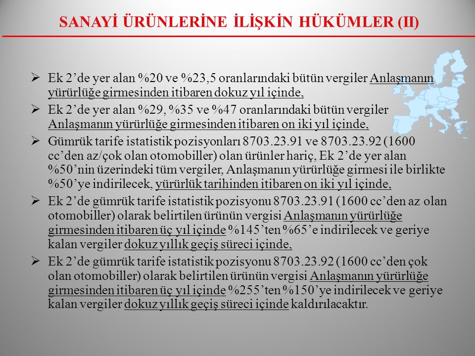 SANAYİ ÜRÜNLERİNE İLİŞKİN HÜKÜMLER (II)