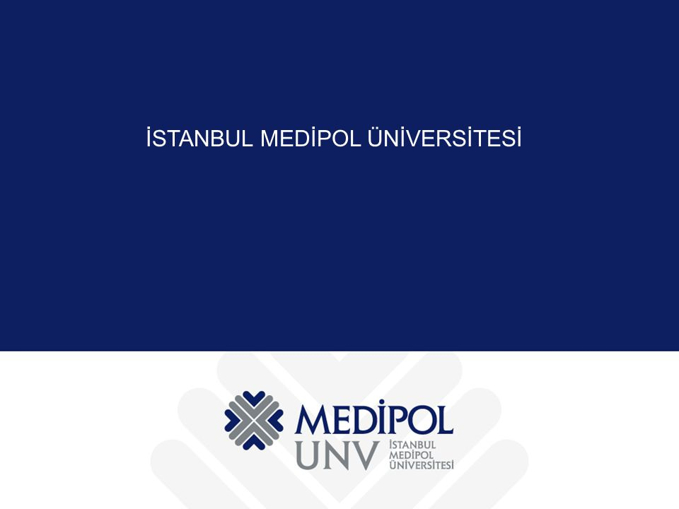 İSTANBUL MEDİPOL ÜNİVERSİTESİ