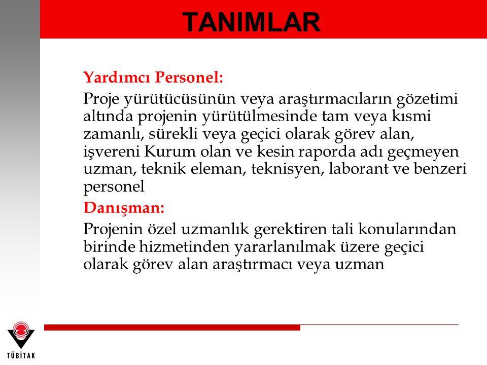 TANIMLAR Yardımcı Personel: