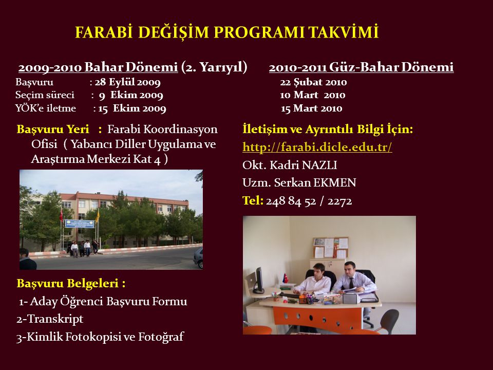 FARABİ DEĞİŞİM PROGRAMI TAKVİMİ 2009-2010 Bahar Dönemi (2