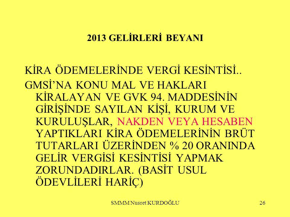 KİRA ÖDEMELERİNDE VERGİ KESİNTİSİ..