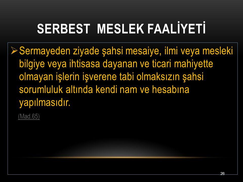 SERBEST MESLEK FAALİYETİ