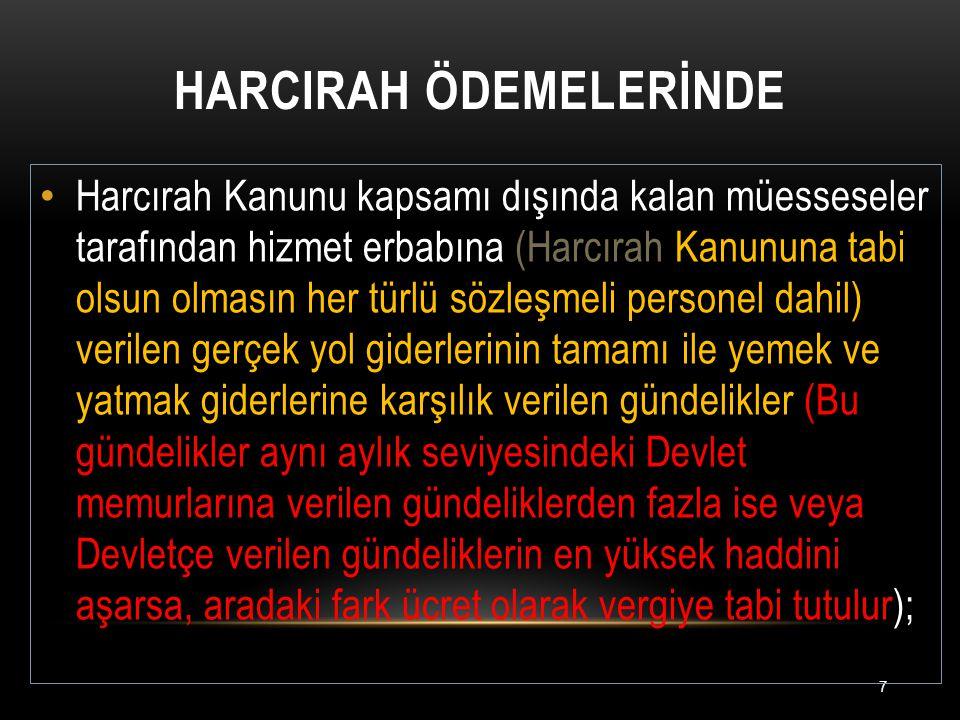 HARCIRAH ÖDEMELERİNDE