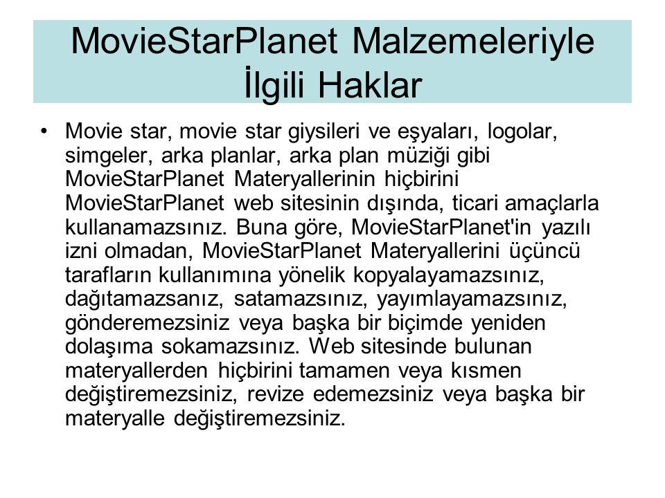 MovieStarPlanet Malzemeleriyle İlgili Haklar