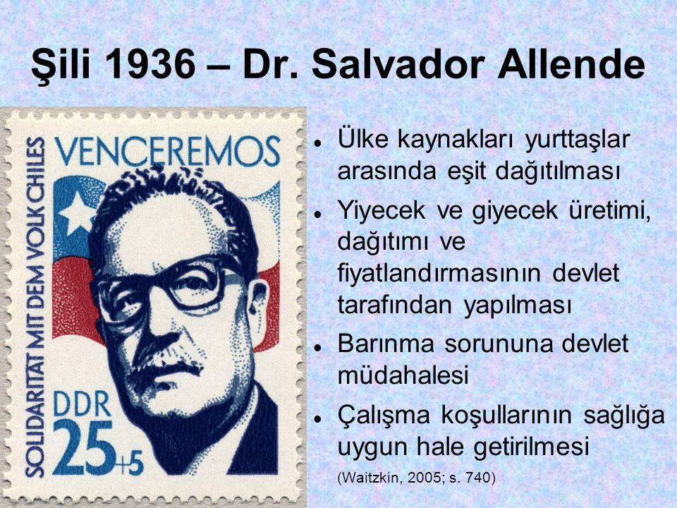 Şili 1936 – Dr. Salvador Allende