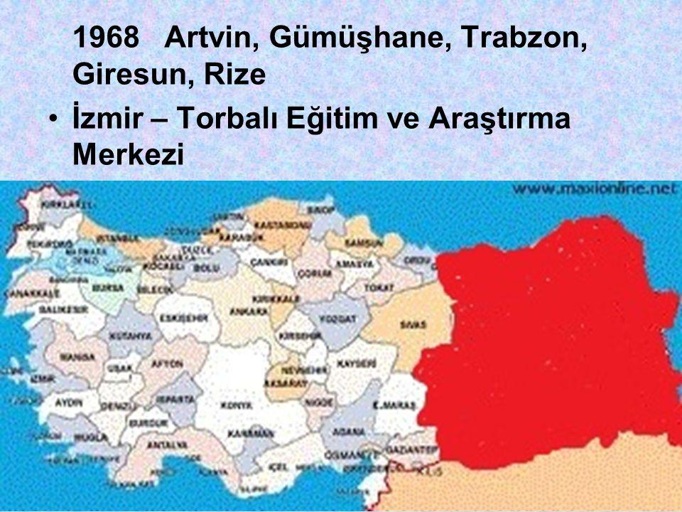1968 Artvin, Gümüşhane, Trabzon, Giresun, Rize