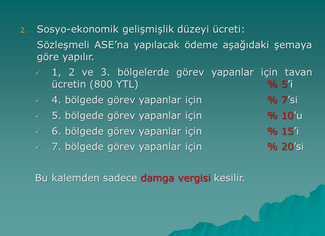 Sosyo-ekonomik gelişmişlik düzeyi ücreti: