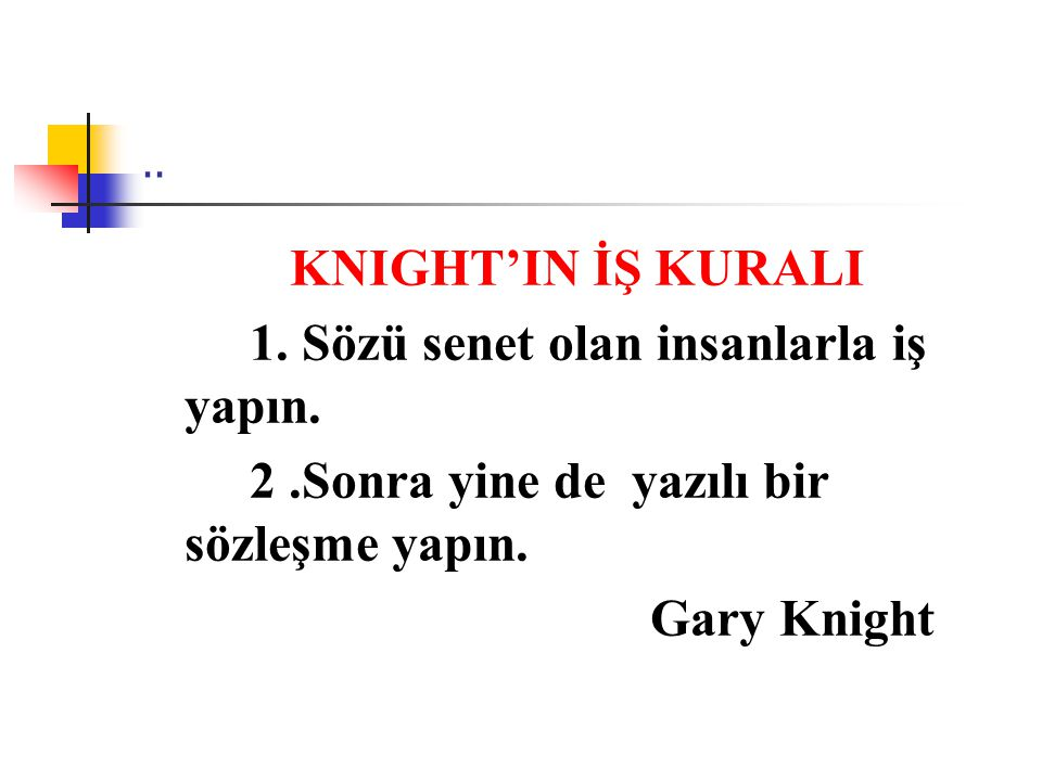KNIGHT'IN İŞ KURALI Gary Knight