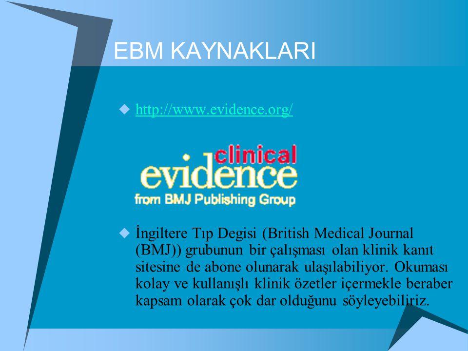 EBM KAYNAKLARI http://www.evidence.org/