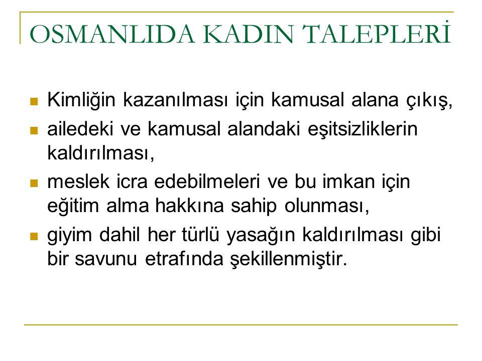 OSMANLIDA KADIN TALEPLERİ
