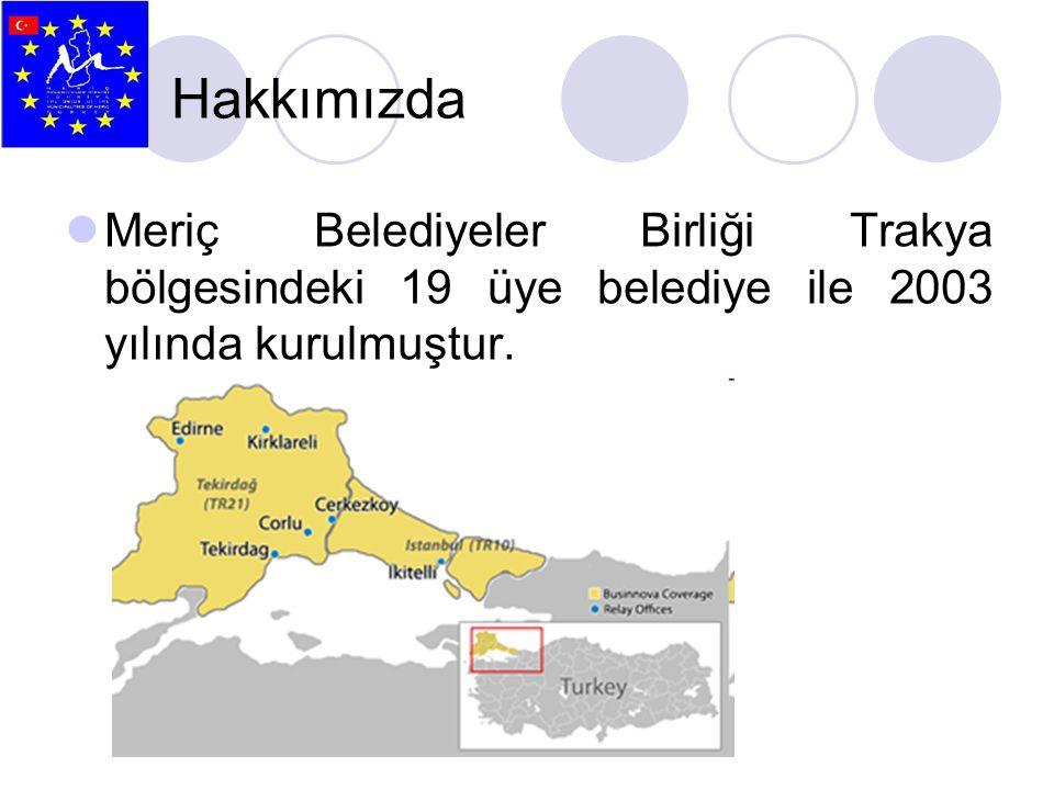 Hakkımızda Meriç Belediyeler Birliği Trakya bölgesindeki 19 üye belediye ile 2003 yılında kurulmuştur.