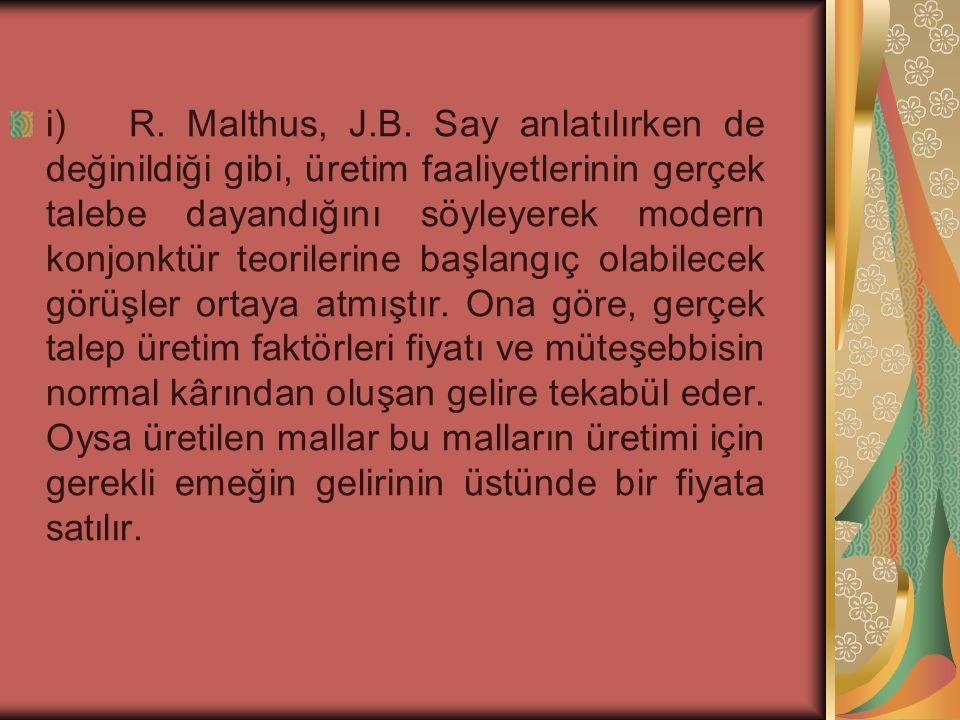 i) R. Malthus, J.B.