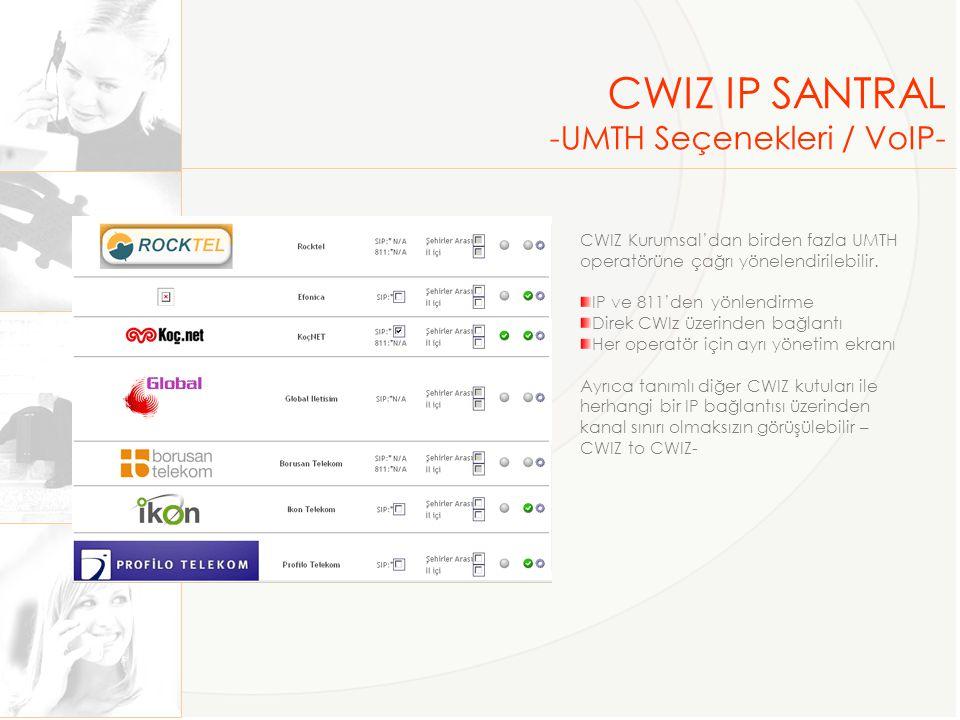CWIZ IP SANTRAL -UMTH Seçenekleri / VoIP-