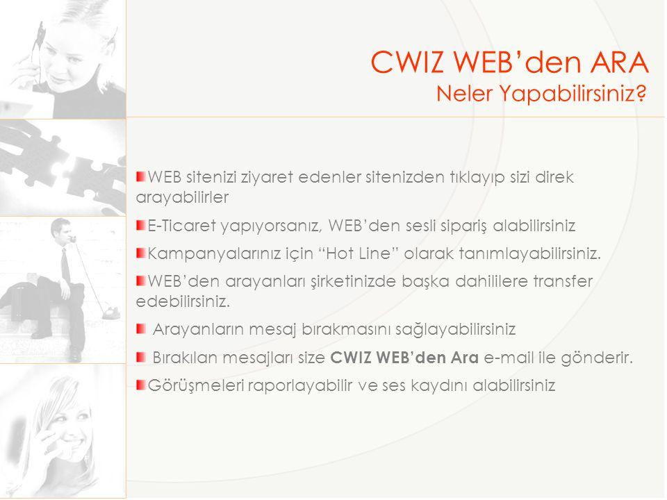 CWIZ WEB'den ARA Neler Yapabilirsiniz