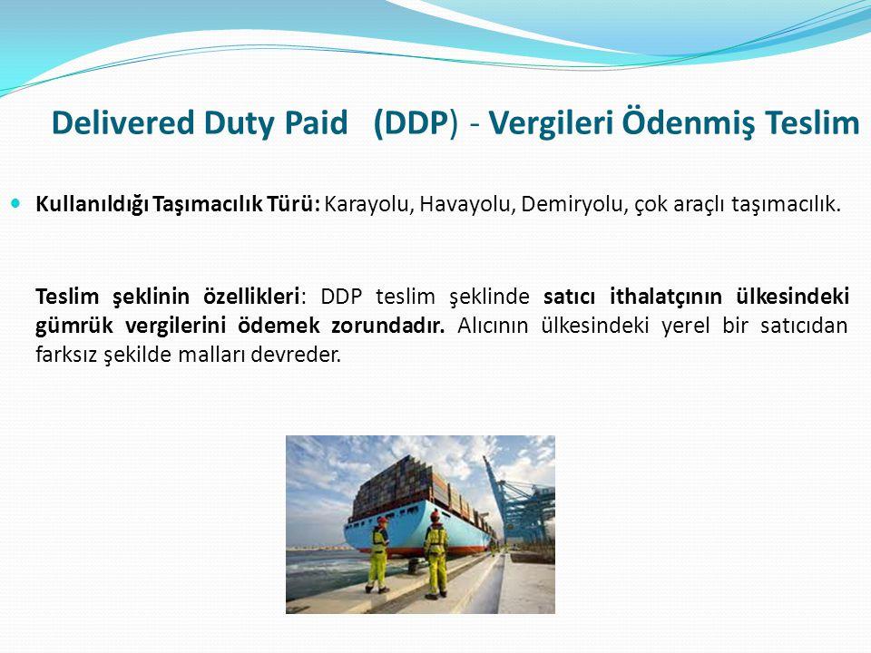 Delivered Duty Paid (DDP) - Vergileri Ödenmiş Teslim