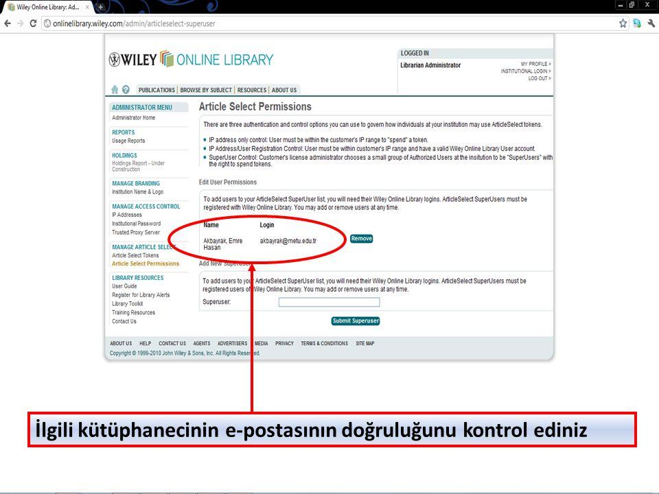 İlgili kütüphanecinin e-postasının doğruluğunu kontrol ediniz