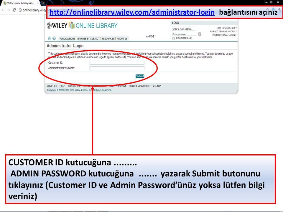 http://onlinelibrary.wiley.com/administrator-login bağlantısını açınız