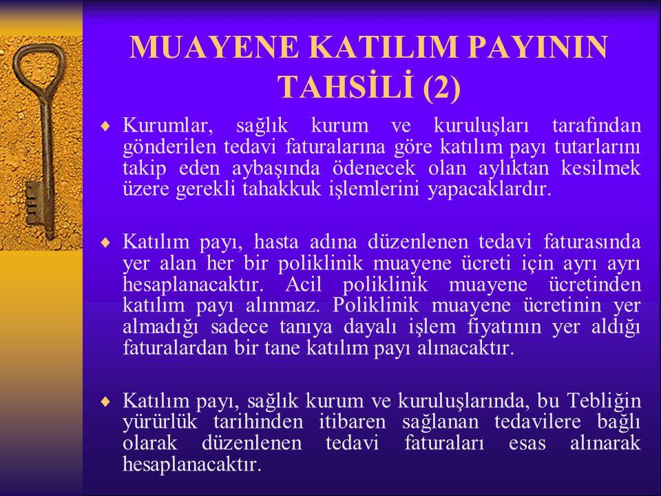MUAYENE KATILIM PAYININ TAHSİLİ (2)