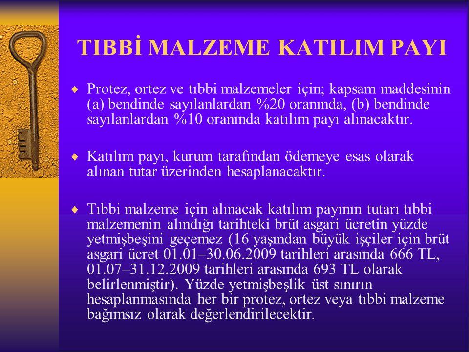 TIBBİ MALZEME KATILIM PAYI