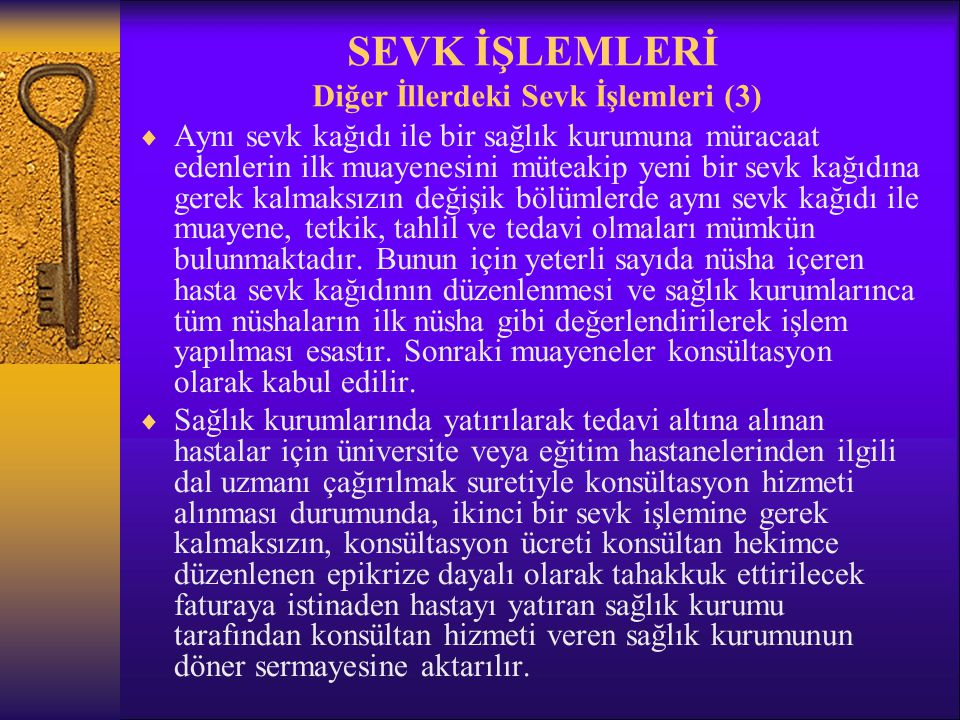 SEVK İŞLEMLERİ Diğer İllerdeki Sevk İşlemleri (3)