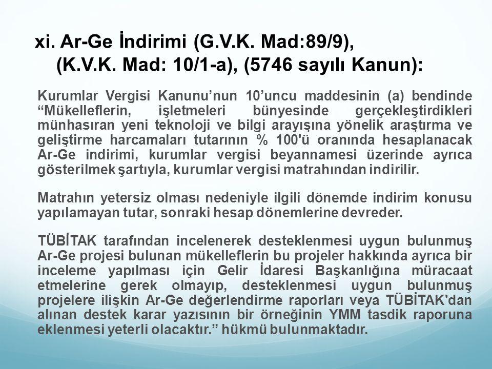 xi. Ar-Ge İndirimi (G. V. K. Mad:89/9), (K. V. K