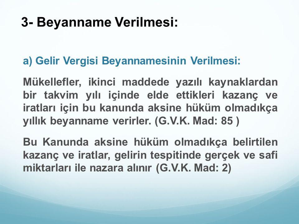 3- Beyanname Verilmesi: