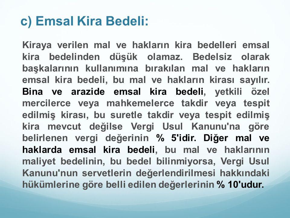 c) Emsal Kira Bedeli:
