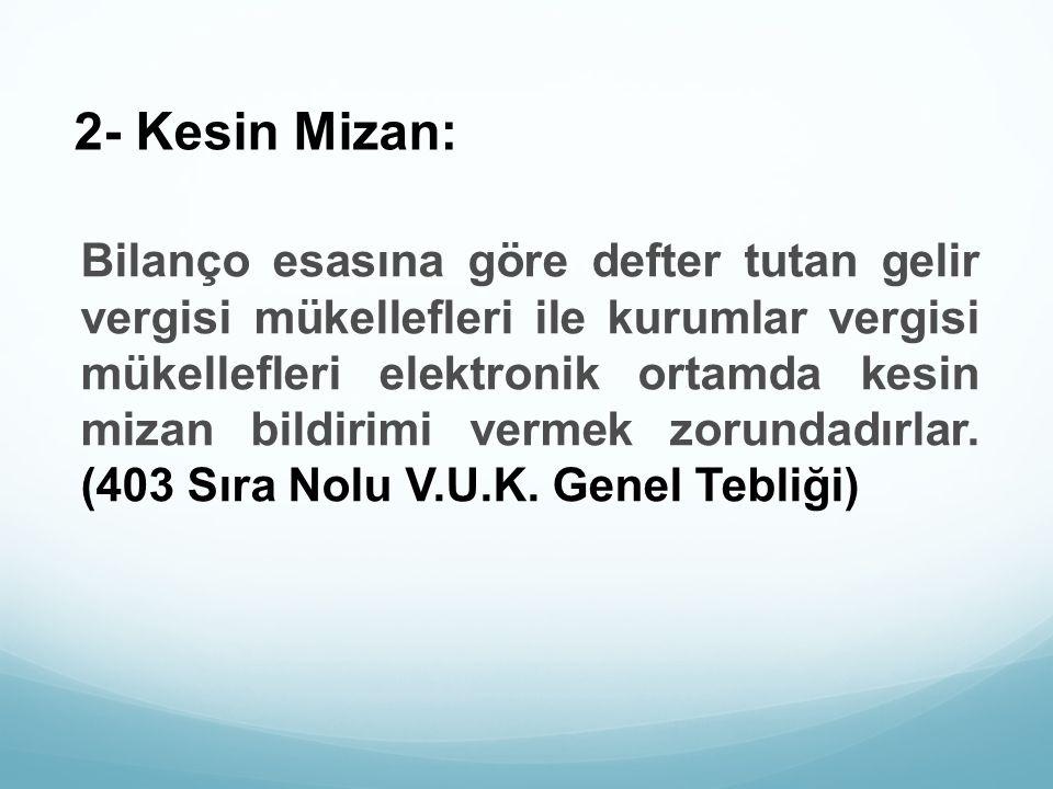 2- Kesin Mizan: