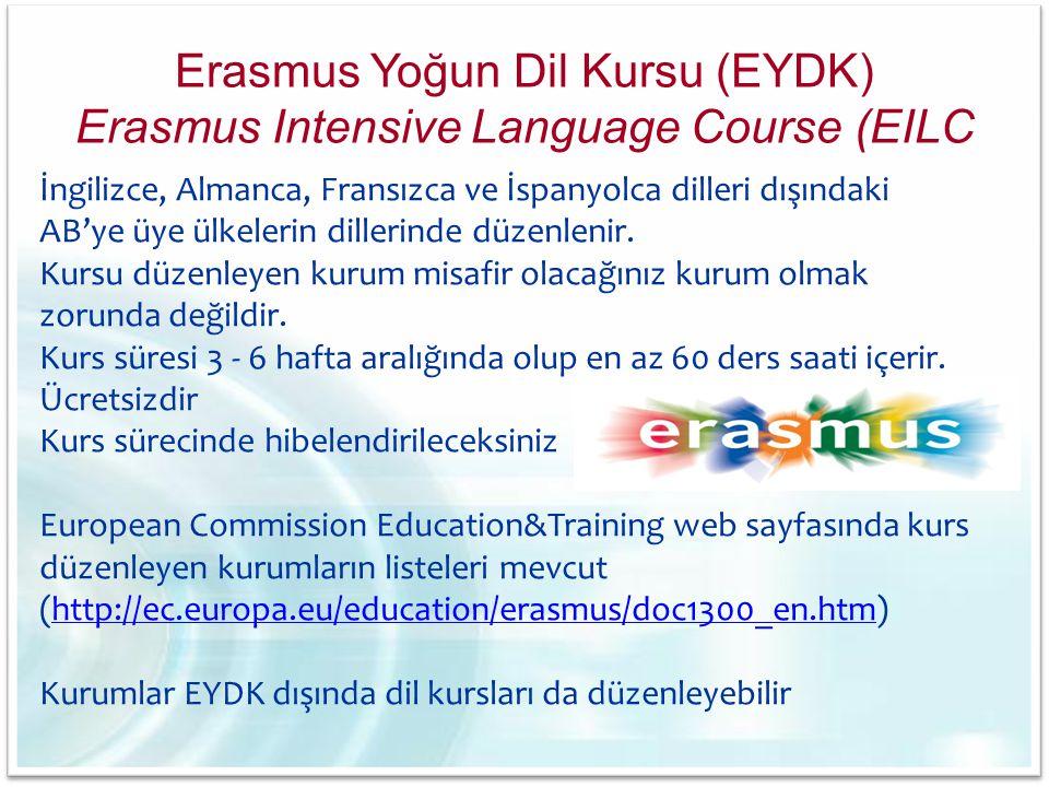 Erasmus Yoğun Dil Kursu (EYDK) Erasmus Intensive Language Course (EILC