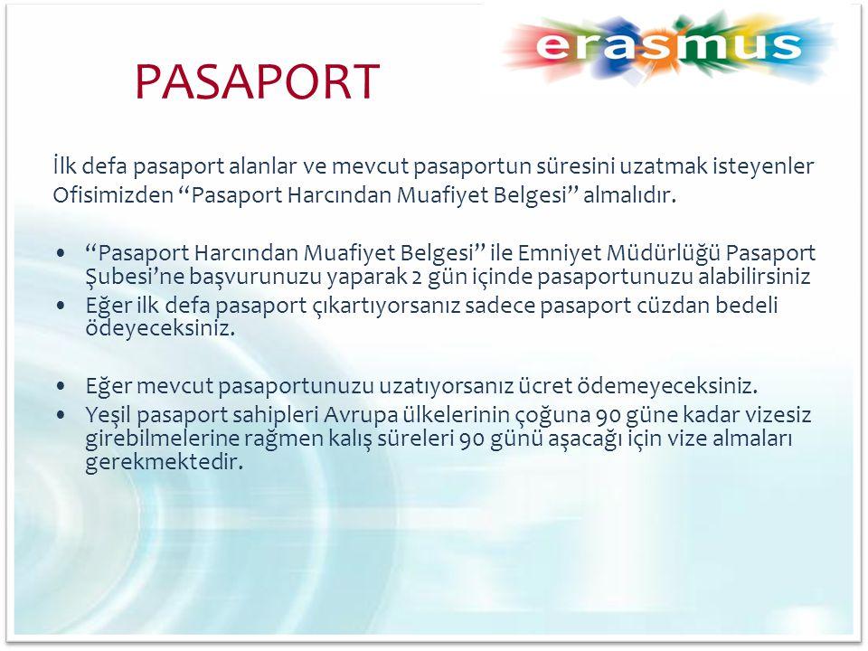PASAPORT İlk defa pasaport alanlar ve mevcut pasaportun süresini uzatmak isteyenler. Ofisimizden Pasaport Harcından Muafiyet Belgesi almalıdır.