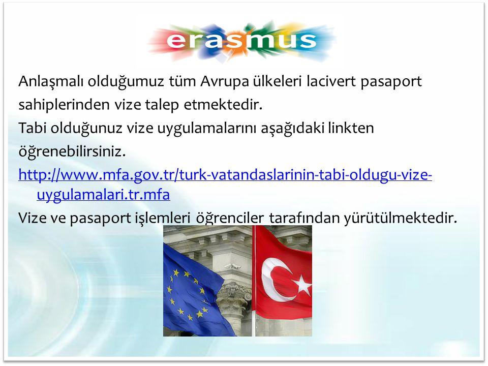 Anlaşmalı olduğumuz tüm Avrupa ülkeleri lacivert pasaport