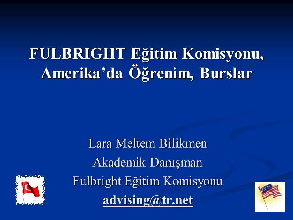 FULBRIGHT Eğitim Komisyonu, Amerika'da Öğrenim, Burslar