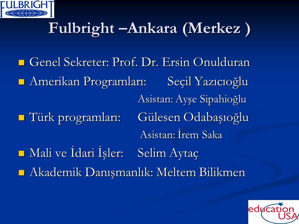 Fulbright –Ankara (Merkez )