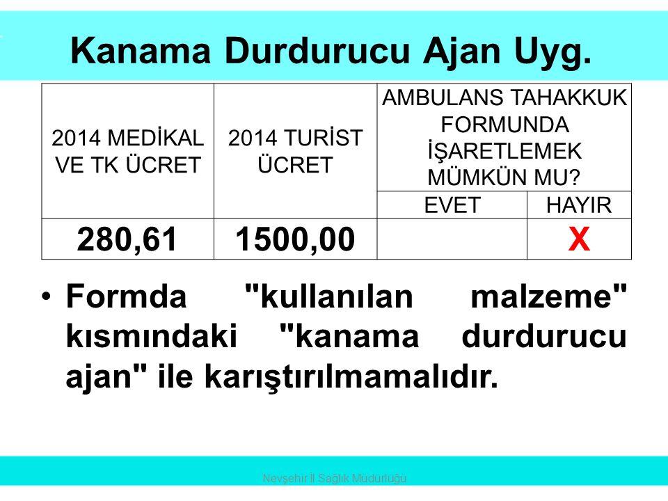 Kanama Durdurucu Ajan Uyg.