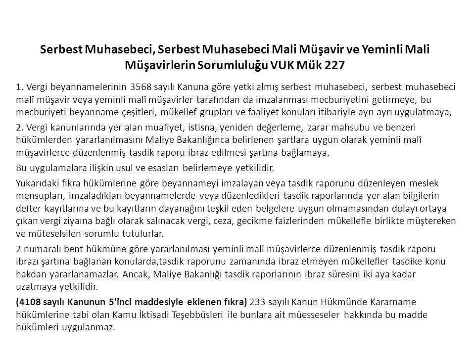 Serbest Muhasebeci, Serbest Muhasebeci Mali Müşavir ve Yeminli Mali Müşavirlerin Sorumluluğu VUK Mük 227